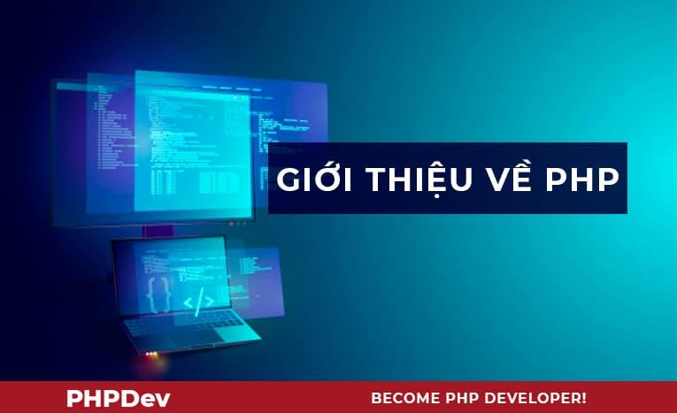 Giới thiệu về PHP và Series bài viết hướng dẫn lập trình PHP