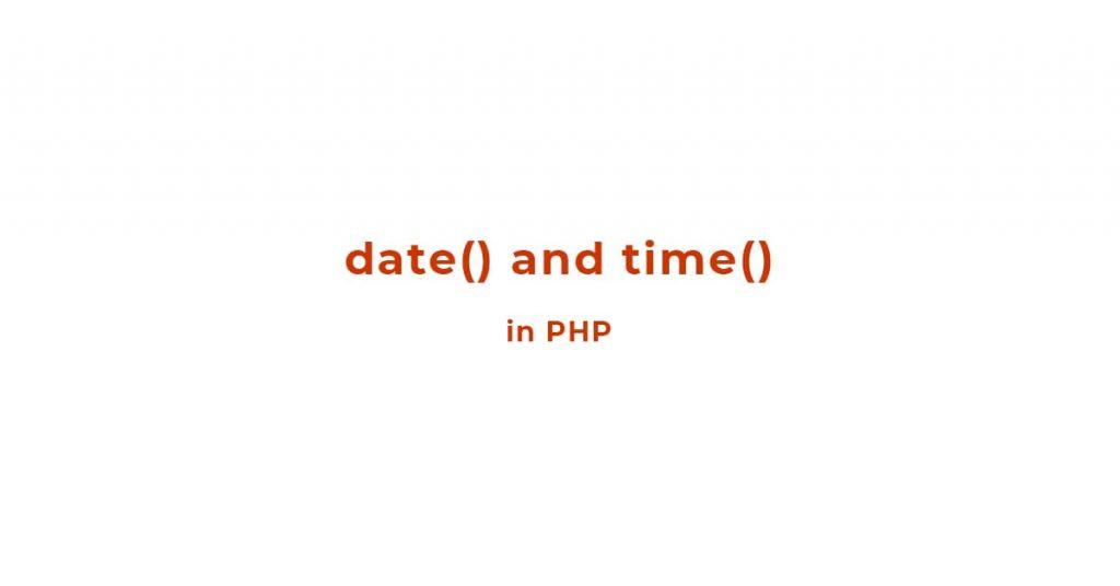 Hàm date và hàm time trong PHP