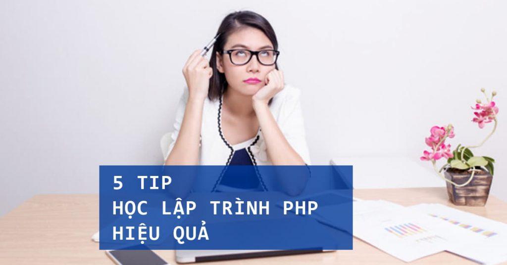 5 Tip Học Lập trình PHP hiệu quả