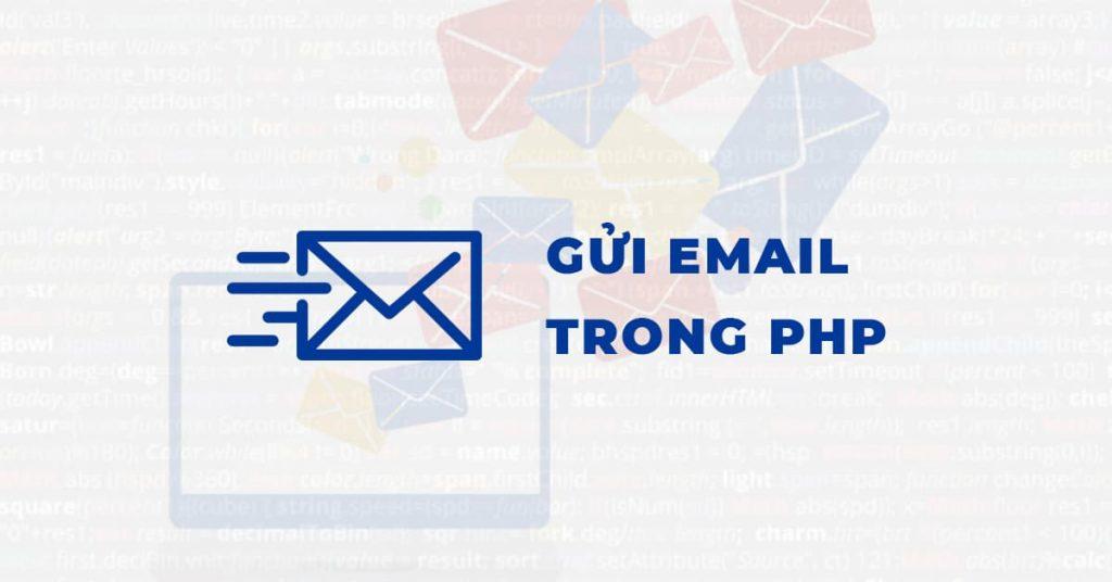 Hướng dẫn gửi Email trong PHP
