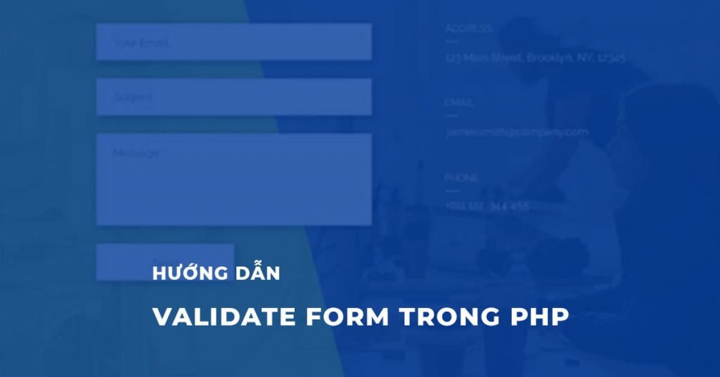 Hướng dẫn Validate Form trong PHP