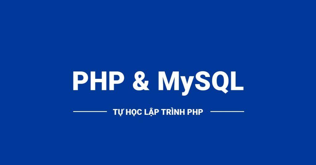 Giới thiệu về PHP & MySQL