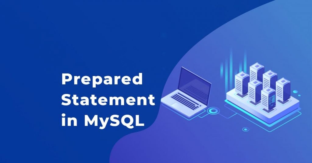 Prepared Statement trong MySQL