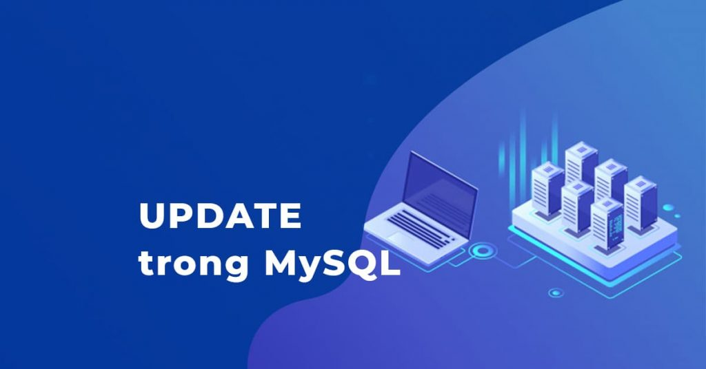 Câu lệnh UPDATE | MySQL & PHP
