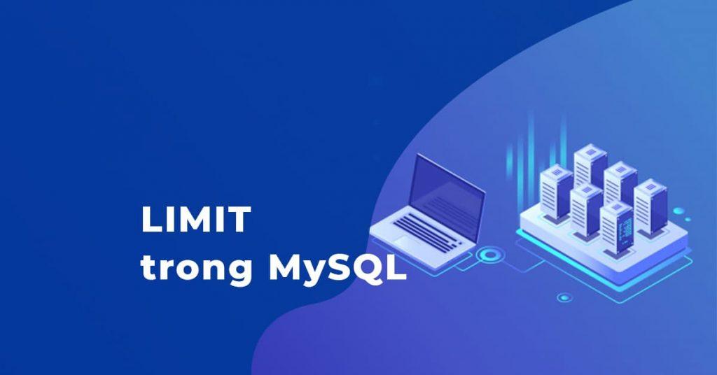 Mệnh đề LIMIT trong MySQL