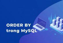Mệnh đề ORDER BY trong MySQL