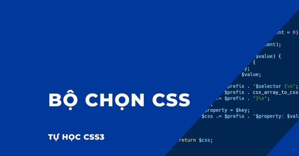 Bộ chọn CSS