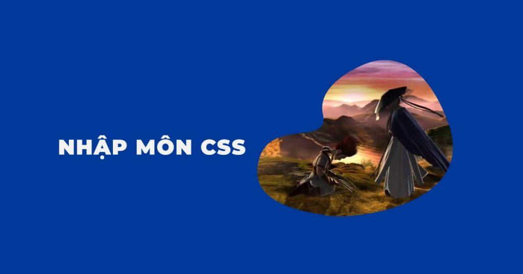 Nhập môn CSS