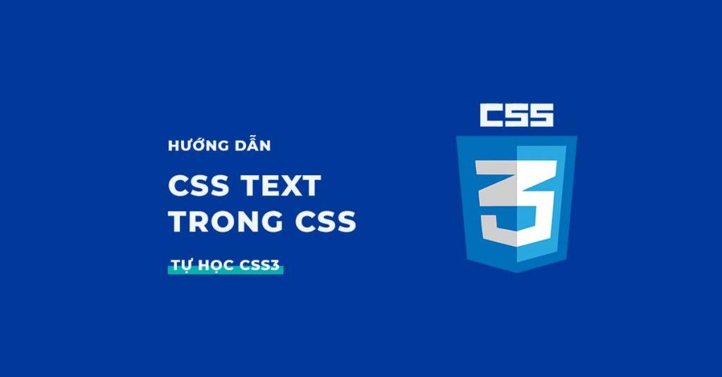 Hướng dẫn CSS Text trong CSS