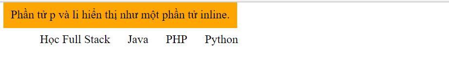 Ví dụ thay đổi phần tử Block hiển thị như phần tử Inline