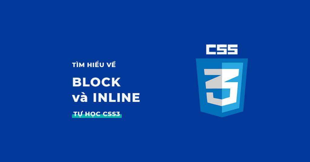 Block và Inline trong CSS