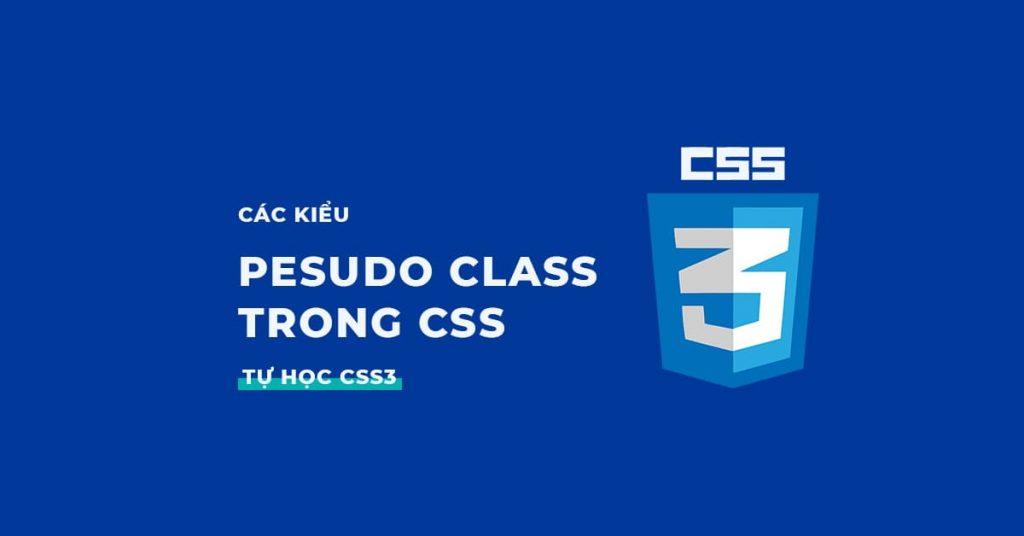 Pesudo class trong CSS